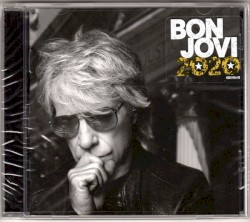 Bon Jovi 2020 by Bon Jovi
