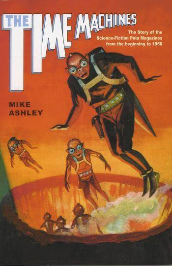 The history of the science-fiction magazine by Michael Ashley